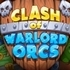 Clash of Warlord Orcs